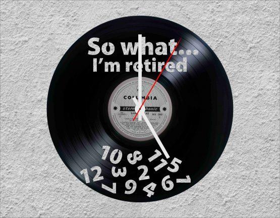 I'm retired LP Vinyl Clock
